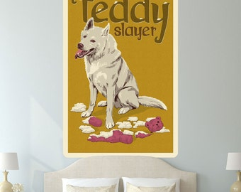 Dog Teddy Bear Slayer Funny Wall Decal - #60990