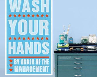 Wash Your Hands Management Wall Decal - #64628