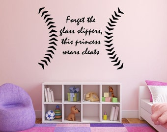 Forget The Glass Slippers, This Princess Wears Cleats - Softball Wall Decal