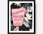 Flamingo Trailer Park Floral 8x10 16x20 Home Decor Art Poster Print vintage tropical Digital PRINTABLE