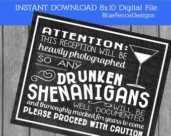 INSTANT DOWNLOAD Drunken Shenanigans Wedding Signs Printable,  funny wedding signs, 8x10, chalkboard, message me for customizations