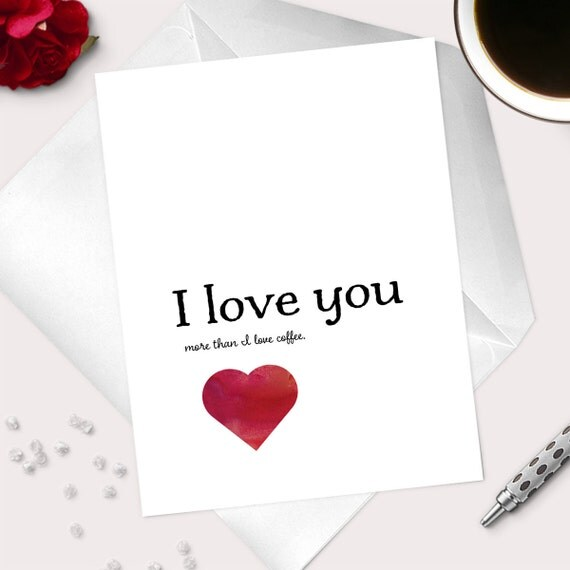 I Love You More Than Coffee: Items Similar To Funny Anniversary Card For Coffee Lover