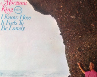 Morgana King - I Know How It Feels To Be Lonely - vinyl record