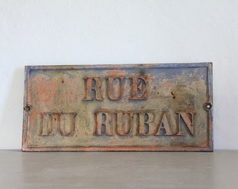Rare Antique French Street Sign, Rue du Ruban, Ribbon Street