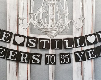 ANNIVERSARY SIGNS - We Still Do Banners - Anniversary Party Banners -  Rustic Chic Party Decor
