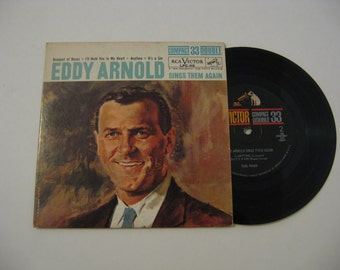 Rare! 7 Inch Vinyl  - Eddy Arnold - Sings Them Again - 1961  (33 Record)