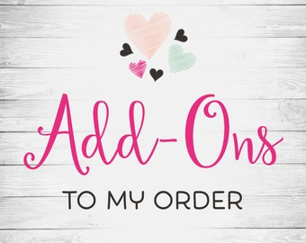 Add-Ons To My Order