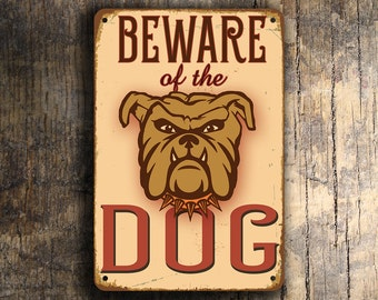 BEWARE Of The DOG SIGN, Dog Signs, Beware of the Dog Sign, Vintage style Beware dog Sign, Beware dog, Beware of Dog, Dog in Yard, Gate Sign