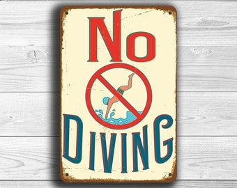NO DIVING SIGN, Pool Signs,  No Diving Sign, Vintage style No Diving Signs, Swimming pool sign, Outdoor Pool Signs, Pool Decor, No Diving