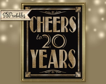 Cheers to 20 years Birthday Poster, Sign or card front Art Deco - Great Gatsby - 1920's theme - digital file - DIY - black and glitter gold