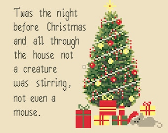 "Christmas Cross Stitch Pattern ""Twas the night before christmas and all throught the house not a creature was stirring not even a mouse"""