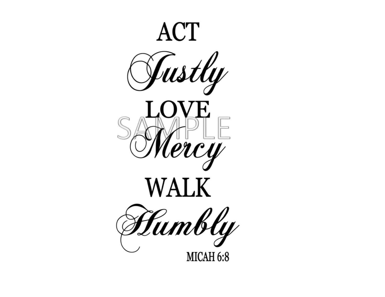 Act Justly Love Mercy Walk Humbly Micah 6 8 Digital