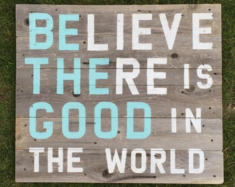 Rustic Wooden Quote Sign