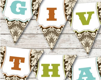 GIVE THANKS Printable thanksgiving banner decoration -- SMALLER banner included