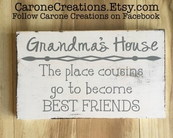 Grandma's House : Where cousins go to become BEST FRIENDS