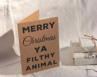 Home Alone 'Merry Christmas Ya Filthy Animal' Card : Recycled Kraft Paper