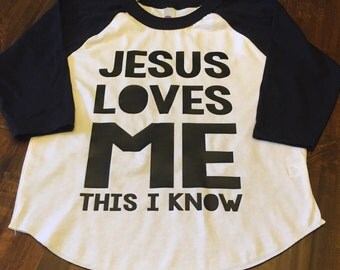 Jesus Loves Me this i know baseball tee/raglan