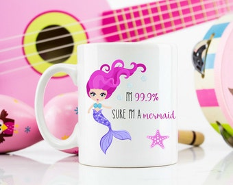 I'm 99.9% sure i'm a mermaid 11oz coffee cup mug