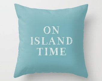 On Island Time Pillow Cover, Island Pillow Cover, Island Decor, Island Life, Tropical Pillow Cover, Beach Pillow Cover, Tropical Decor