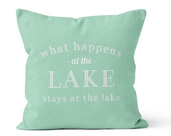 What Happens At The Lake Pillow Cover, mint lake pillow cover, pastel pillow cover, cottage quote pillow cover, beach decor