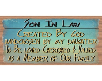 Son in Law Wood Signs - Handmade wood sign Son In Law- Son In Law wood sign - GS 1689 - Primitive Son In Law sign - Son In Law