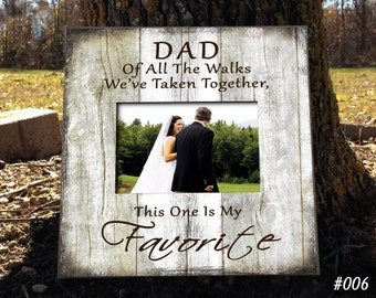 FAV/DAD, Gift for Dad, Photo Father of the Bride Gift Favorite Walk Bridal Wedding Frame Personalized Bridal Frame Wedding Gifts for Dad
