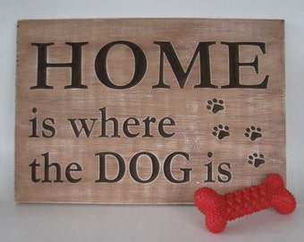 Rustic Wood Sign Home is Where the Dog is Home Decor Sign Dog Lovers Sign