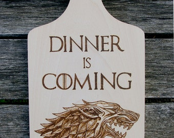 Game of Thrones inspired Dinner is Coming Stark chopping board woodburnt by hand