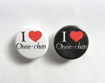 """I love (Heart) Onee-chan English Anime 1.25"""" or 2.25"""" Pinback Button"""