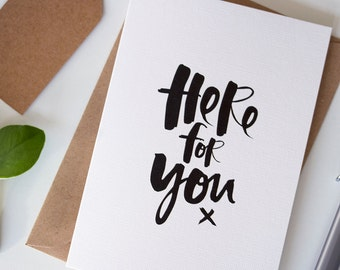 Here For You Card - Sympathy Card - Modern Sympathy Card - Thinking of You Cards