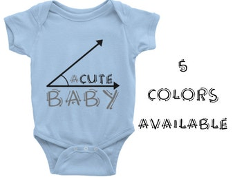 """Funny """"Acute Baby"""" Onesie- 5 Color Options - Many Sizes! Great Gift for any Mom! Baby Shower Idea! Valentine's Day is Coming!"""