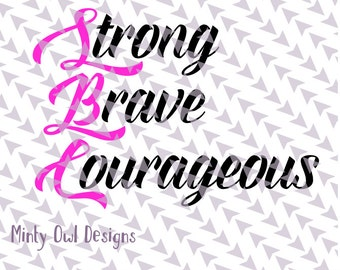 Cricut SVG - Strong Brave Courageous Words SVG - Awareness Ribbon Cut File - Survivor - Inspirational Words - Silhouette - Cut Files