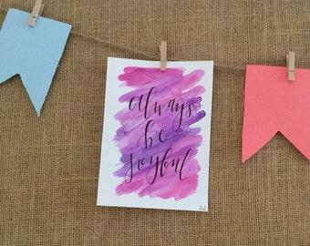 Always be joyful 5 x 7 watercolor painting