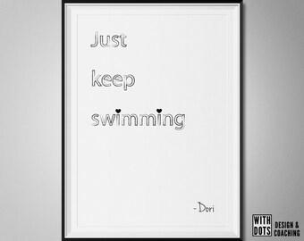 Just keep swimming - Minimalistic kidsroom Poster - Dori Quote - Instant Download - A3 PDF