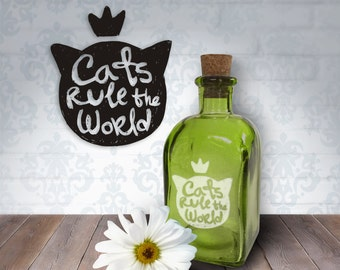 Cats Rule The World | 8oz Laser Etched Recycled Spanish Green Glass Bottle or Vase