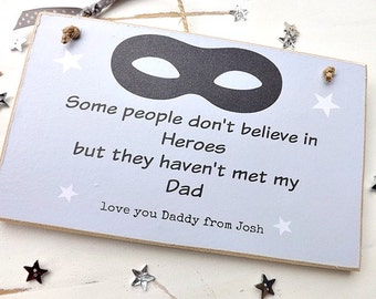Personalised Dad, Grandad, Uncle Plaque Heroes Sign