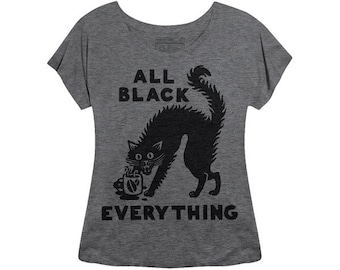 All Black Everything Coffee and Black Cats Womens Dolman Slouchy Food Foodie Barista T-Shirt