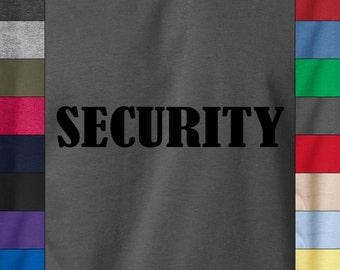 SECURITY Bouncer Event Night Club Party Staff Soft Ringspun 100% Cotton T-Shirt
