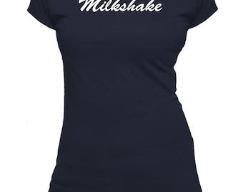 Milkshake. One Word. Ladies fitted t-shirt.