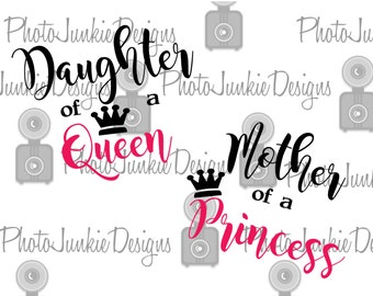 Cutting File  Mother Daughter Queen Princess  Cutting Files SVG PNG Digital Files