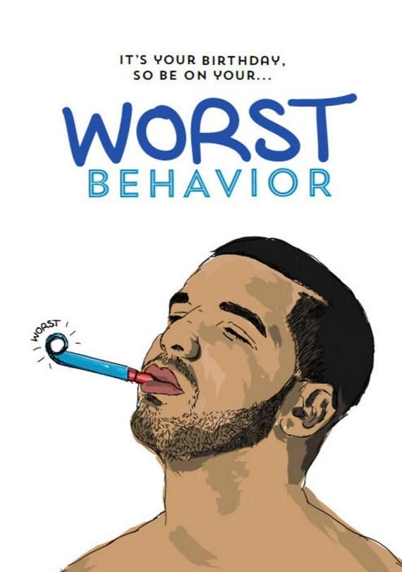 Drake Birthday Card Worst Behavior Hip Hop Rap – Drake Birthday Card