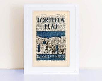 tortilla flat by john steinbeck essay Tortilla flat, written by john steinbeck was set after world war one in a district of monterey named tortilla flat this story was about not only the less than.