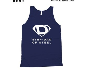 Step Dad Of Steel Tank Top - step dad fathers day gift ideas, step dad, bodysuit, gift for step dad, gift for step father, father day CT-298