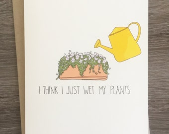 Wet My Plants - Funny Congratulations Cards - Congratulations - Punny Congratulations Cards - Punny Plant Cards