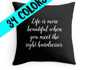Hairdresser Pillow, Hairdresser Throw Pillow, Hairdresser Toss Pillow, Hair Stylist Pillow, Cosmetology Pillow, Hair Stylist Pillow Cover