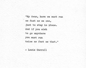 """Lewis Carroll Hand Typed Life Quote """"Twice As Fast """" Alice in Wonderland Literature Print Vintage Typewriter Gift Red Queen Quote Book Quote"""