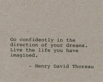 Henry David Thoreau Quote Made on Typewriter Home Decor Wall Art Quote Art Classic Book Quote - Go confidently in the direction of your