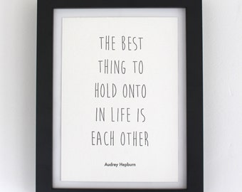 A5 Letterpress print - Audrey Hepburn Quotation - Limited Edition - Hand-printed - Unframed - Valentines's / Wedding / Anniversary Gift