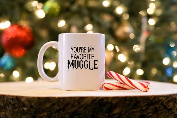 You're My Favorite MUGGLE | Harry Potter Mug | Muggle Mug | 11 oz.