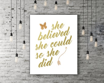 She Believed She Could So She Did Women Birthday Gift, Strong Women Quote Wall Art Butterfly Gold Foil Decor Graduation Gift Arrow Art Print